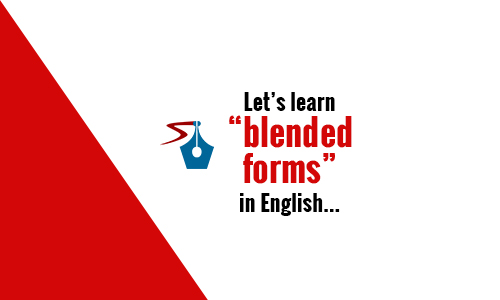 WHAT ARE BLENDED FORMS?