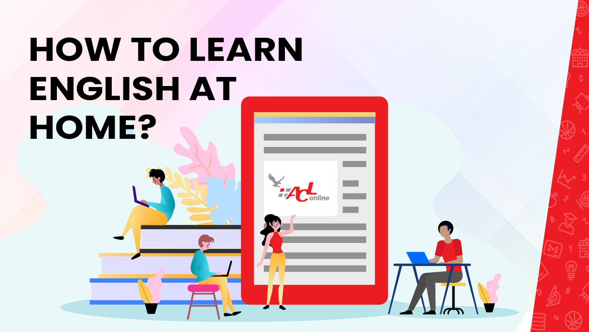 How to learn English at home?